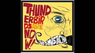 Thunderbirds Are Now! - Enough About Me, Let's Talk About Me