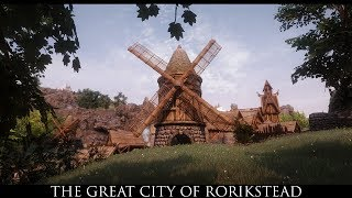 TES V - Skyrim Mods: The Great City of Rorikstead