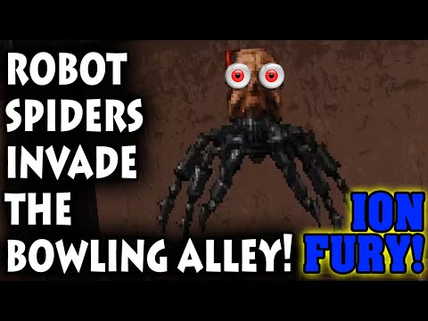 ROBOT SPIDERS INVADE THE BOWLING ALLEY! – Let's Play Ion Fury (PC 1080p 60fps) |