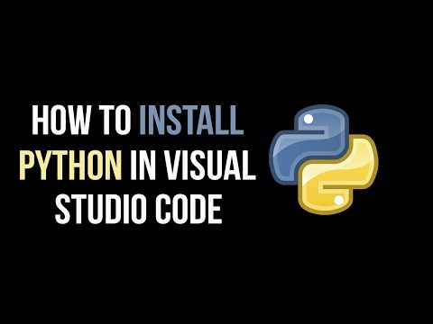 How To Install Python In Visual Studio Code