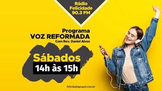 VOZ REFORMADA - 08/08/2020