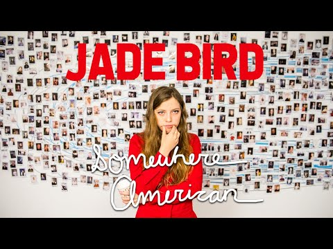 Jade Bird - Somewhere American (On The Road With Jade Bird)