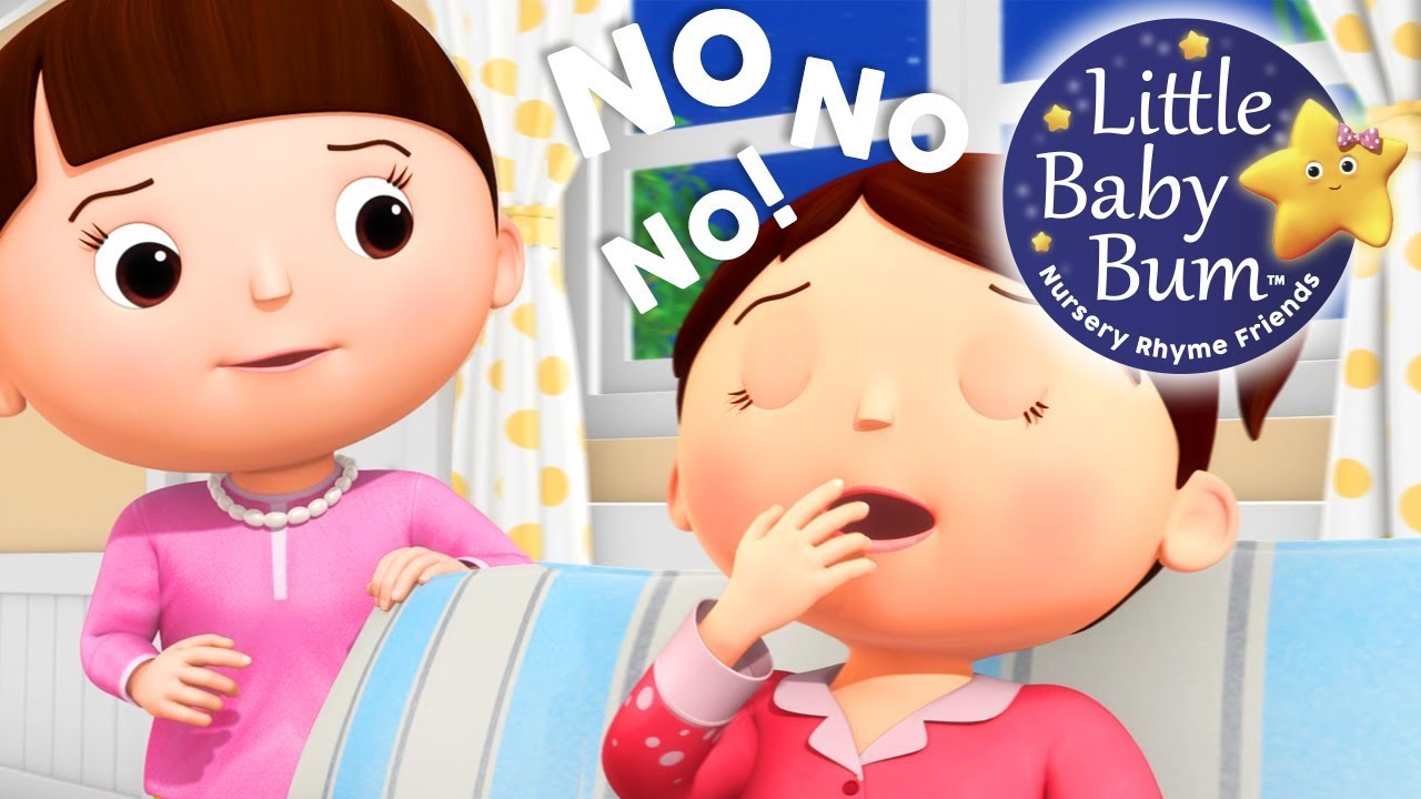Learn with Little Baby Bum | I Don't Want to Go To Bed ...