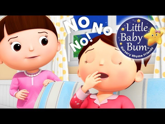 No No No | I Don't Want To Go To Bed! | Nursery Rhymes | Original Songs By LittleBabyBum!