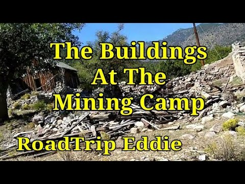 Discovering The Buildings At The Mining Camp