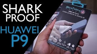 Huawei P9 Nano Protector Install - Shark Proof | You Decide How I Review - Part 5 of 5