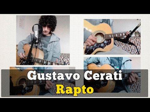 Gustavo Cerati – Rapto (Cover Acústico) by ANDY