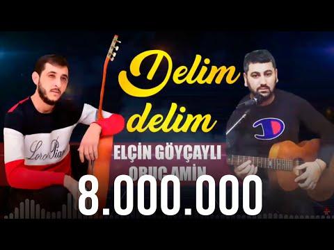 Elcin Goycayli \u0026 Oruc Amin - Delim Delim 2021 (Official Audio) indir