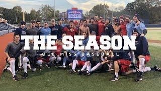 The Season: Ole Miss Baseball - Omaha Challenge (2018)