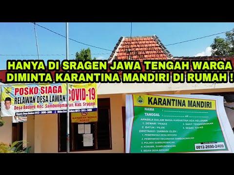 Waspada C0r0n4, Desa Di Sragen Jawa Tengah Pelaku Perjalanan Dilakukan Karantina Mandiri Di Rumah