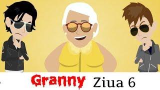 Granny - Ziua 6 (Parodie Animata)