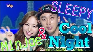 [HOT] SLEEPY&MinJae - Cool Night, 슬리피&민재 - 쿨밤, Show Music core 20150620
