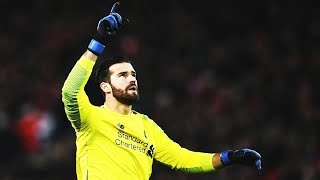 Alisson Becker - Saves, Passing & Skills - 2018/19
