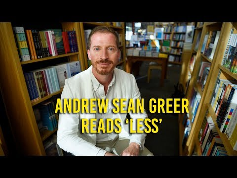 """Andrew Sean Greer reads from """"Less"""""""