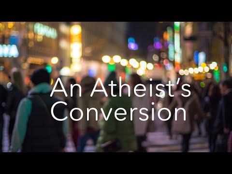 An Atheist's Conversion