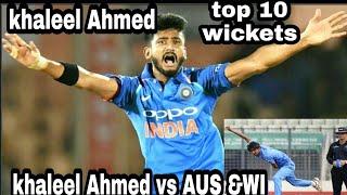 Khaleel Ahmed top ten 10 wickets & ind vs aus &WI VS ind||by mmq world
