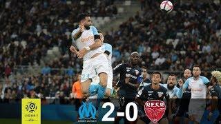 OM 2-0 DIJON : Ligue 1 2018-19 ; LES BUTS !