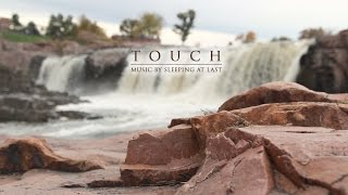 Sleeping At Last - Touch (Unofficial Music Video)
