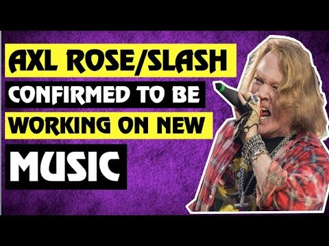 Guns N' Roses BREAKING NEWS:  Slash Working On New Material With Axl Rose!