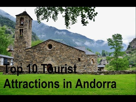 Best 10 Tourist Attractions in Andorra  2018 | Places to Vis