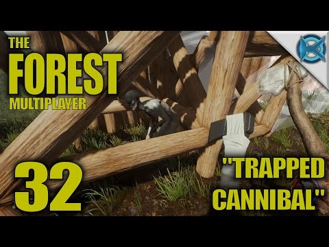 "The Forest -Ep. 32- ""Trapped Cannibal"" -Multiplayer Let"
