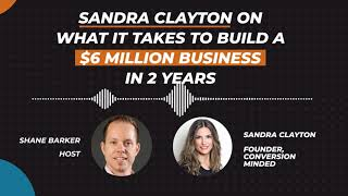 How Sandra Clayton Built a $6 Million Business In 2 Years   Marketing Madness Podcast   Ep.: #22