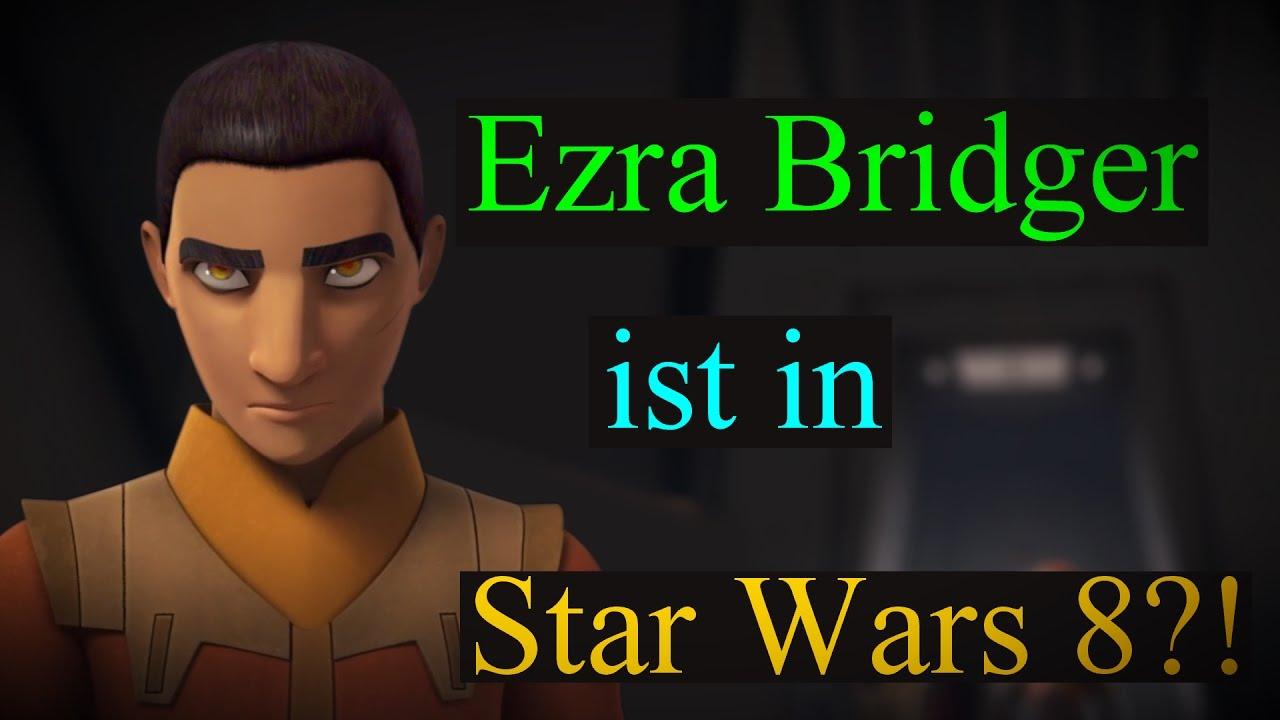star wars 8 theorie ist ezra bridger in star wars 8 deutsch youtube. Black Bedroom Furniture Sets. Home Design Ideas