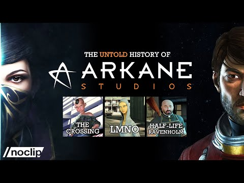 The Untold History of Arkane: Dishonored / Prey / Ravenholm / LMNO / The Crossing