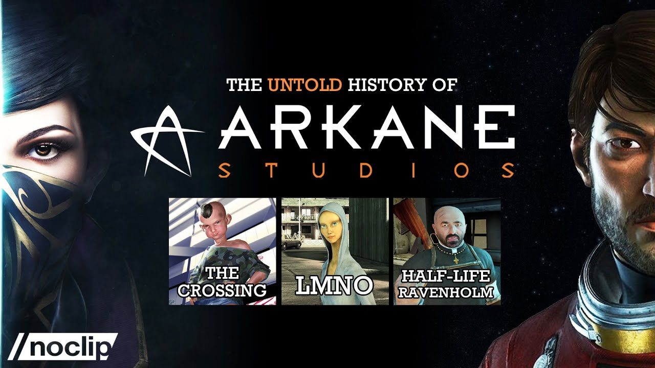 Download The Untold History of Arkane: Dishonored / Prey / Ravenholm / LMNO / The Crossing