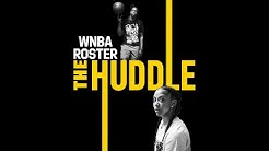 The Huddle: WNBA Roster
