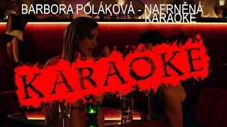KARAOKE │ Barbora Poláková - Nafrněná