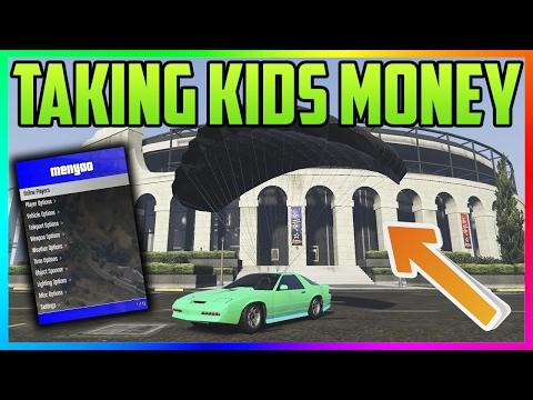"""GTA 5 Online: """"MOD MENU TROLLING - TAKING KIDS MONEY"""" #56 (GTA 5 MODS)"""