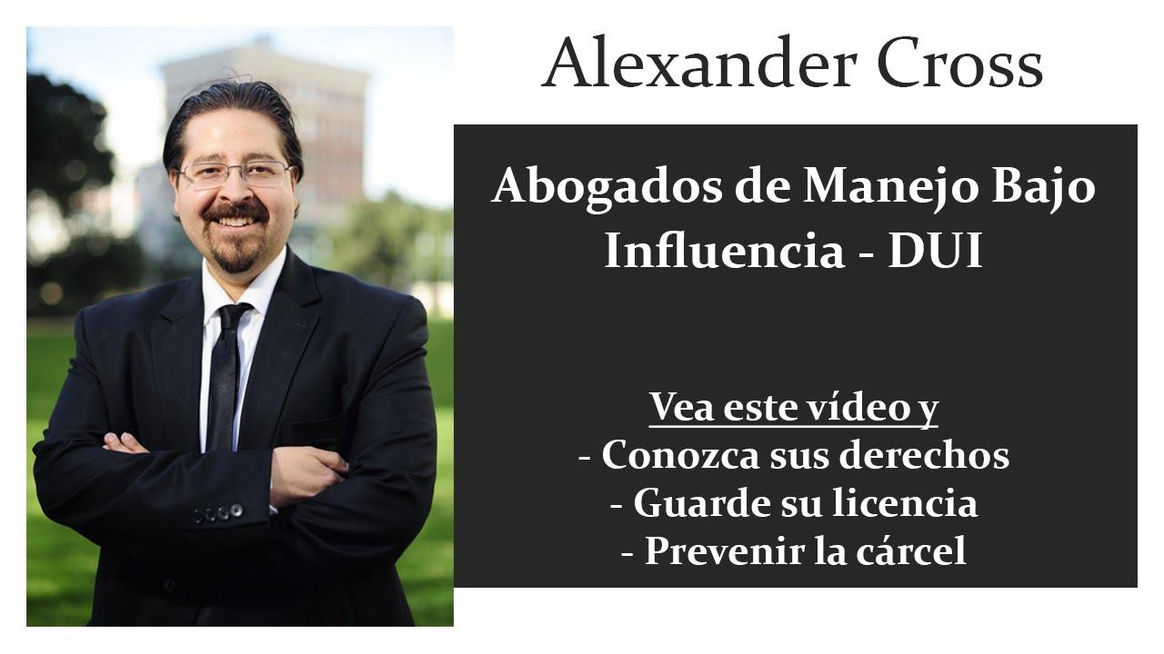 Ubicada en miami y representando a clientes a lo. Abogados de Manejo Bajo Influencia DUI - Alexander Cross