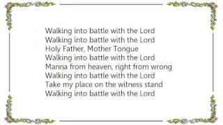 Chumbawamba - Walking into Battle with the Lord Lyrics