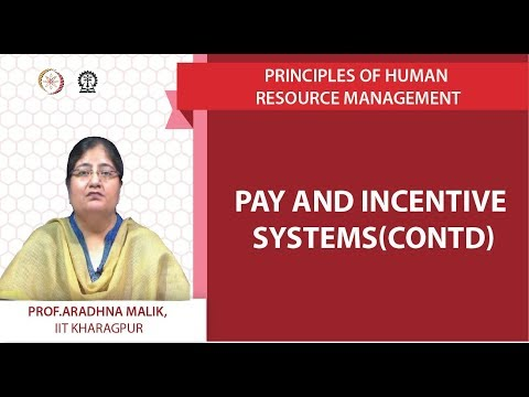 Continuing Lecture ( Pay and incentive systems)