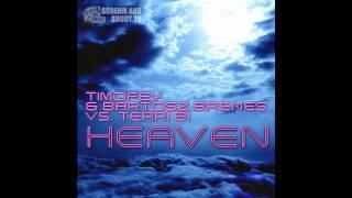 Timofey Bartosz Brenes Vs Terri B Heaven Deniz Koyu Remix