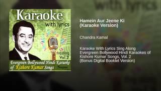 Hamein Aur Jeene Ki (Karaoke Version)
