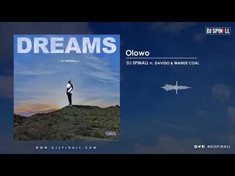 DJ SPINALL - Olowo (Audio Video) ft. Davido, Wande Coal