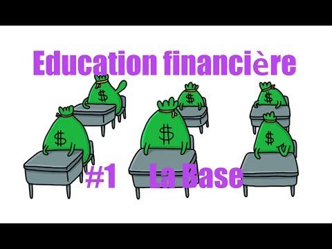 Education financière #1 La Base