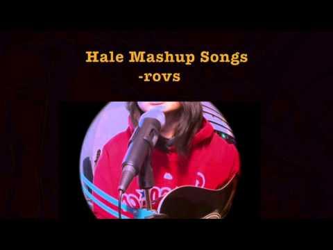 Hale Mashup Songs - Rovs Romerosa