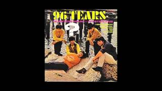 ? QUESTION MARK & THE MYSTERIANS -  96 Tears