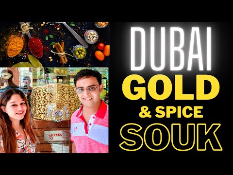 DUBAI GOLD Souk and SPICE Souk during 2021 Pandemic, Full Experience.