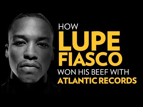 How Lupe Fiasco Won His Beef With Atlantic Records