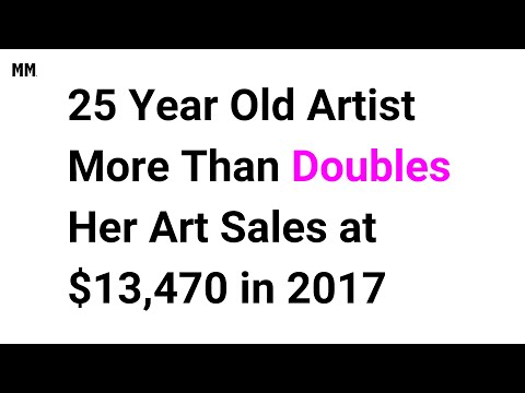 25 Year Old Artist More Than Doubles Her Art Sales at $13,470 in 2017