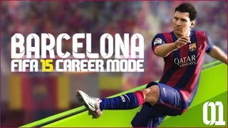 FIFA 15 | Barcelona Career Mode Ep1 - SO MUCH MONEY TO SPEND!!