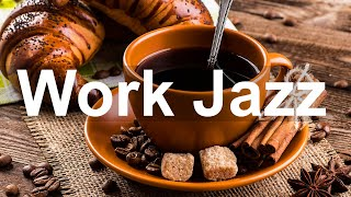 Work & Study Jazz - Positive Jazz Music to Help Concentrate when Working and Studying