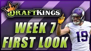 DRAFTKINGS WEEK 7 NFL FIRST LOOK LINEUP