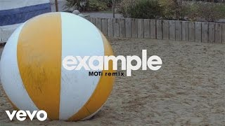 Смотреть клип Example - Kids Again | Moti Remix