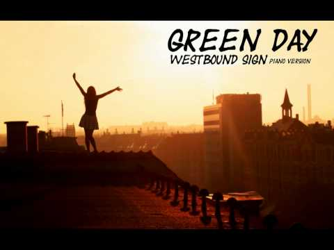 Green Day - Westbound Sign [Pianofied®]