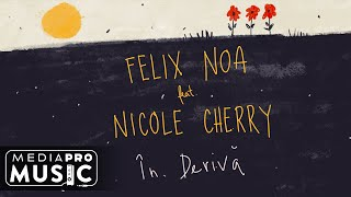 Felix Noa feat. Nicole Cherry - In deriva (Official Lyric Video)